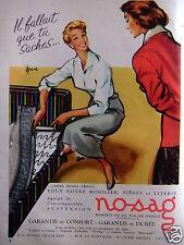 PUBLICITÉ PRSSE 1958 NOSAG MOBILIER RESSORTS EN FIL D'ACIER ONDULÉ- ADVERTISING