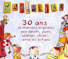 MANDARINE - Coffret CHANSONS et ANIMATIONS (2 CD, NEUF)