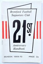 Brentford FC 1969-1970 Supporters Club Official Handbook 21st Anniversary