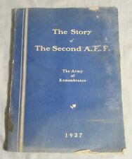 The Story of the Second Aef, Army of Remembrance - American Legion, 1927