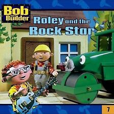Roley and the Rock Star - Bob the Builder - Melissa Farrell