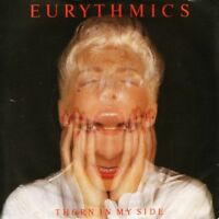 "EURYTHMICS thorn in my side 7"" PS EX/EX uk rca DA 8"