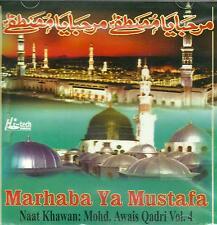 MOHD AWAIS (OWAIS) QADRI / MARHABA YA MUSTAFA - VOL 4 - NEW CD - FREE UK POST
