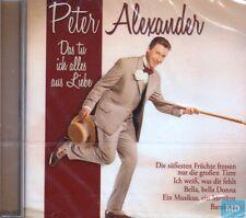 Peter Alexander + CD + Das tu ich alles aus Liebe + Tolles Album mit 16 Hits +