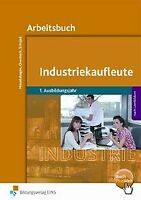 Industriekaufleute 1. Ausbildungsjahr - Arbeitsbuch... | Buch | Zustand sehr gut
