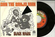 "Dan The Banjoman - Black Magic (1974) FRANKREICH 7"""