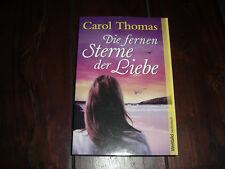 NEUWERTIG !!! Die fernen Sterne der Liebe Carol Thomas - toller Liebesroman !!!