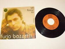 """FURIO BOZZETTI """"SE FOSSI IO"""" disco 45 giri CETRA Italy 1977"""