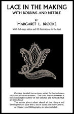 Lace in the Making c.1923 by Margaret L. Brooke  - Bobbin Lace for Beginners