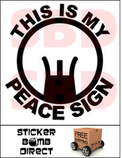 THIS IS MY PEACE SIGN Decal Sticker Gun Rights 2nd Amendment NRA Car Veteran 2A