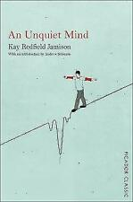 An Unquiet Mind: A Memoir of Moods and Madness by Kay Redfield Jamison...
