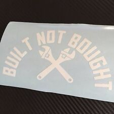 WHITE Built not Bought Car Sticker Decal VDUB JDM Drift Modded Stance Show