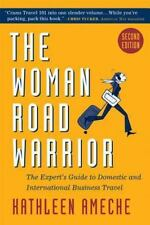 Excellent, The  Woman Road Warrior, 2nd Edition: The Expert's Guide to Domestic