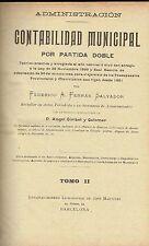 Contabilidad Municipal por partida doble, 2 tomos. Federico A. Ferrán Salvador