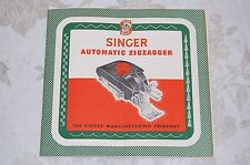 Zigzag, Zigzagger Instruction Manual 160986 for Singer 301 301A Sewing Machines.