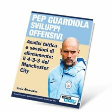 Pep Guardiola sviluppi offensivi: il 4-3-3 del Manchester City