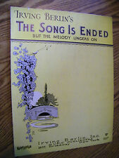 SHEET MUSIC IRVING BERLIN'S THE SONG IS ENDED BUT THE MELODY LINGER ON