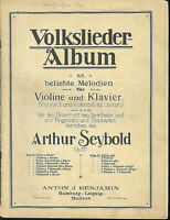 """"""" Volksliederalbum für Violine und Klavier """" Op. 137 ~ Arthur Seybold"""