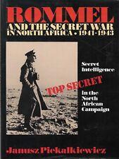 ROMMEL AND THE SECRET WAR IN NORTH AFRICA, 1941-43 by Piekalkiewicz (1992)