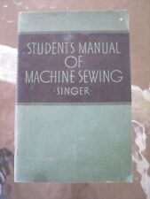 New listing 1938 Singer Education Department Student Manual of Machine Sewing student's book