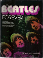 THE BEATLES FOREVER by Nicholas Schaffner (1977) StackpoleCameron illustrated HC