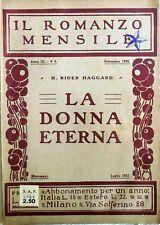 IL ROMANZO MENSILE ANNO III N.5 1922 LA DONNA ETERNA RIDER HAGGARD CORRIERE SERA