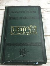 Science For The Young, Light by Jacob Abbot, Harper & Brothers, New York, 1875