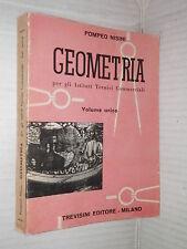 GEOMETRIA Pompeo Nisini Trevisini 1970 Per gli istituti tecnici commerciali di
