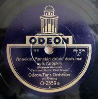 "Odeon-Tanz-Orchester - Annekin, Annekin... - Noch ´ne .../10"" 78 RPM"