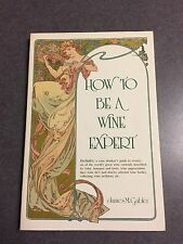 1st Edition How to Be a Wine Expert by James M. Gabler 1987 Paperback