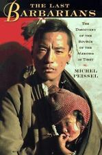 The Last Barbarians: The Discovery of the Source of the Mekong in-ExLibrary