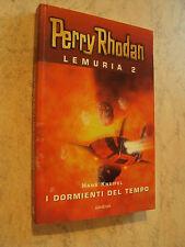 Perry Rhodan - LEMURIA 2 - H.Kneifel I DORMIENTI DEL TEMPO - Armenia