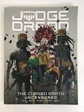 Judge Dredd The Cursed Earth Uncensored Pat Mills Wagner Bolland McMahon Lowder