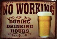 Drinking Hours Beer Blechschild Metallschild Schild gewölbt Tin Sign 20 x 30 cm
