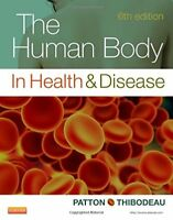 The Human Body in Health and Disease - Softcover by Kevin T. Patton and Gary...