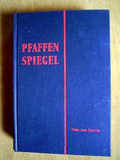 """""""Pfaffenspiegel (Vollständige Ausgabe)"""" von Otto von Corvin"""