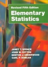 Elementary Statistics, Revised (5th Edition) by Spence, Janet T., Cotton, John