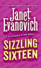 Stephanie Plum Novels: Sizzling Sixteen 16 by Janet Evanovich (2011, Paperback)