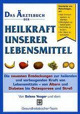 Das Ärztebuch der Heilkraft unserer Lebensmittel von Yea...   Buch   Zustand gut