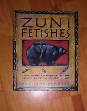 Zuni Fetishes by Hal Zina Bennett **Brand New 1993 1st Edition Paperback**