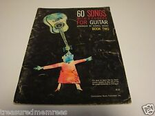60 Songs With 6 Chords For Guitar ~  Consolidated Music Publishers 1960