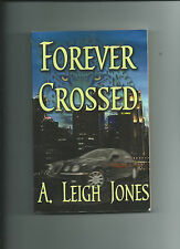 Forever Crossed By A. Leigh Jones GC Large Paperback Shapeshifter