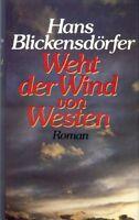 Hans Blickensdörfer - Weht der Wind von Westen - Roman, TB, HC, 383 S.
