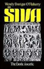 Siva: The Erotic Ascetic (Paperback or Softback)