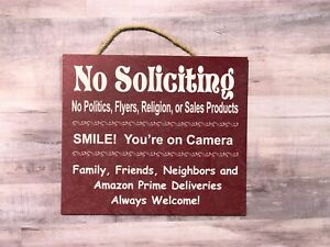 No Soliciting ,Smile your on Camera, Family and Amazon Welcome Wooden Sign P169R