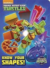 Know Your Shapes! (Teenage Mutant Ninja Turtles: Half-Shell Heroes) by Geof Smit