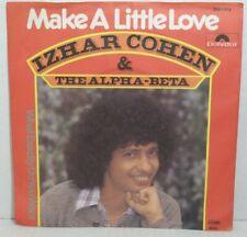 """IZHAR COHEN & The Alpha-Beta - Make A Little Love - 7"""" Single Vinyl -VG+"""
