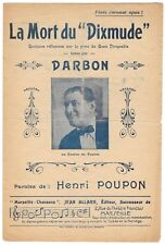 """La mort du """"Dixmude"""" Chantée par DARBON Paroles HENRI POUPON Ed.Jean ALLARD 1924"""
