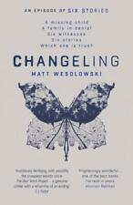 Changeling (Six Stories) by Matt Wesolowski (Paperback)