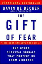 The Gift of Fear and Other Survival Signals that P